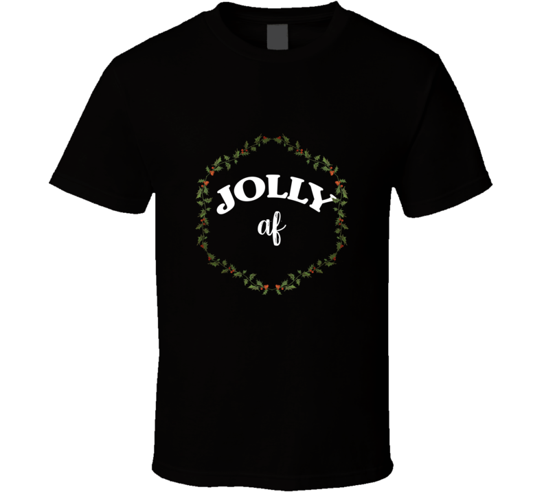 Jolly Af Christmas Jolly Party Novelty Xmas Gift Couples T Shirt