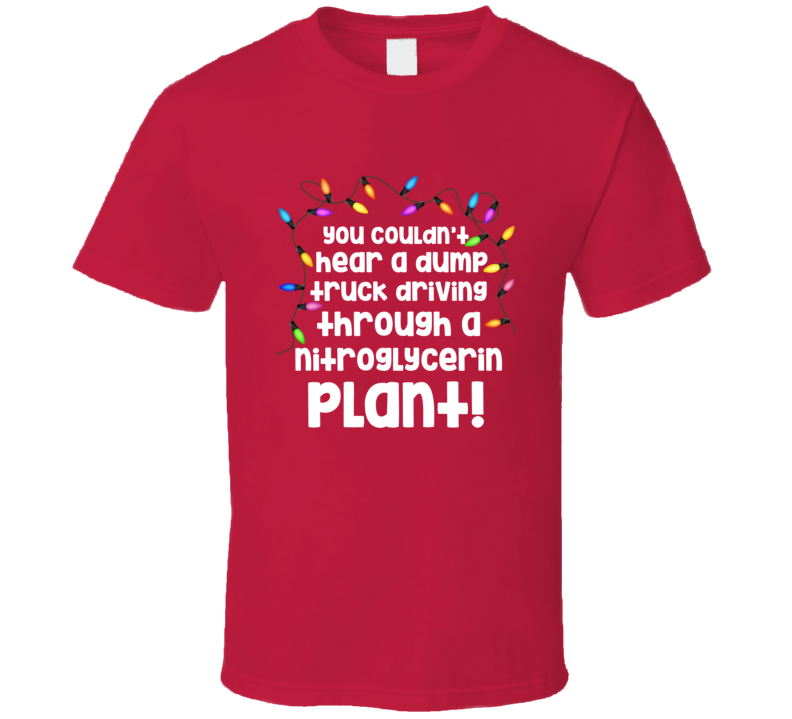 Uncle Lewis Dump Truck Driving Plant Quote Christmas Vacation T Shirt