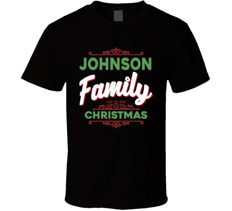 Johnson Family Christmas Reunion Holidays Custom Last Name Gift T Shirt