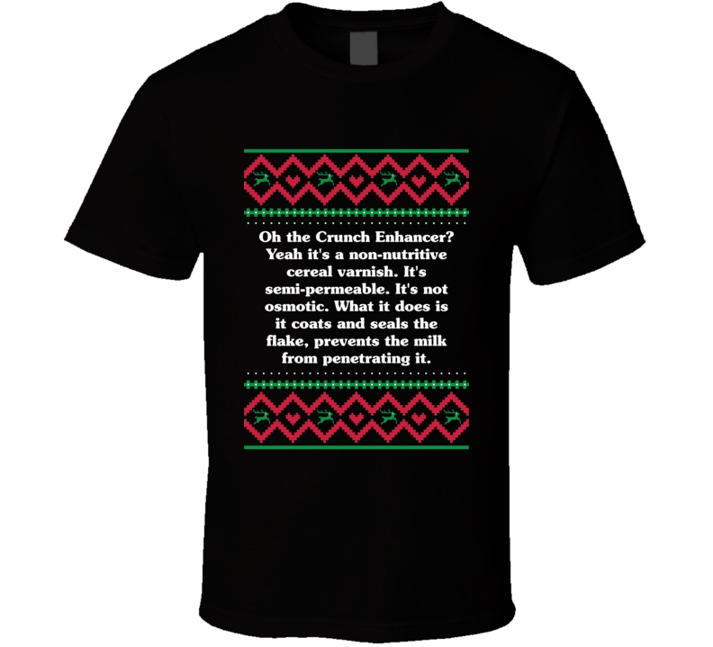 The Crunch Enhancer, Christmas Vacation Clark Quote T Shirt