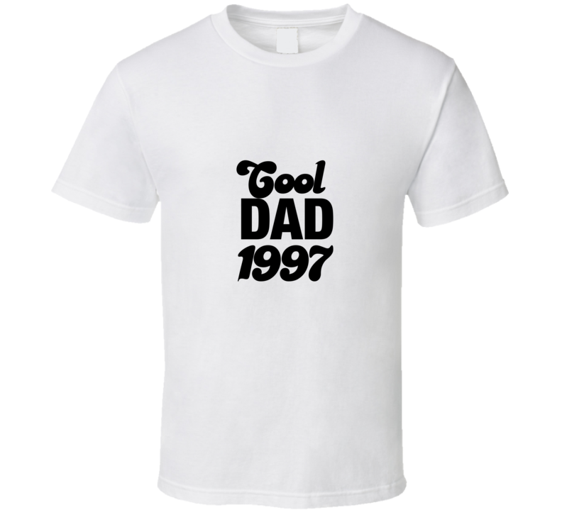 Cool Dad Since 1997 Novelty Father's Day  Gift T Shirt