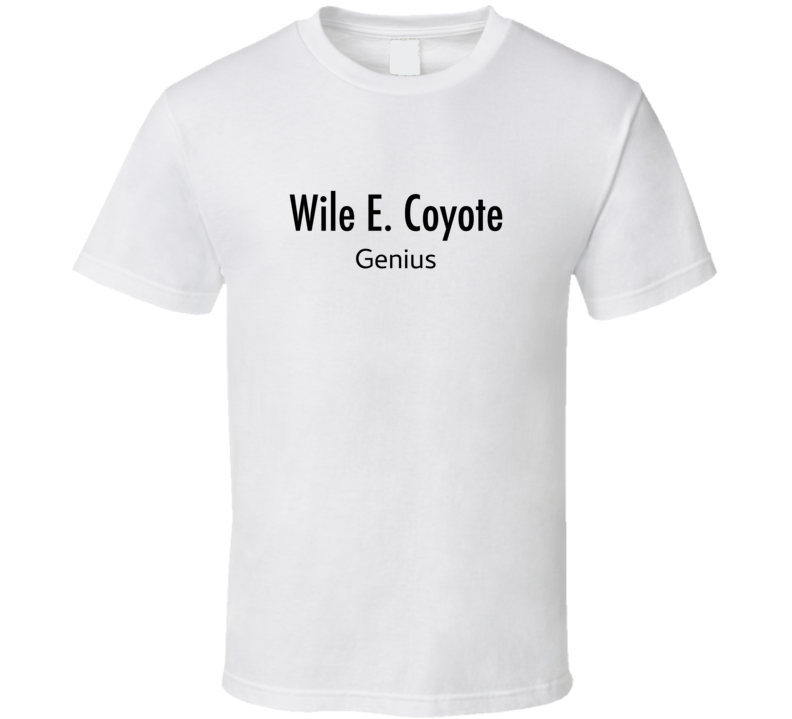 Wile E. Coyote Genius Business Card T Shirt