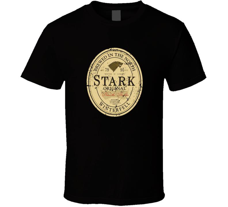 Game Of Thrones Stark original Beer T Shirt