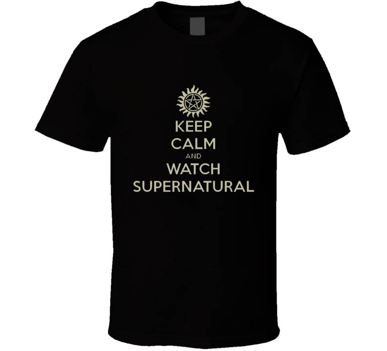 Keep Calm and watch Supernatural s945v T Shirt