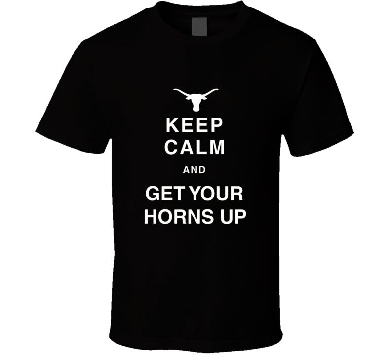 Keep Calm Horns Up T Shirt