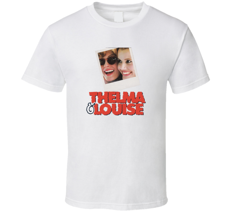Thelma and Louise T Shirt