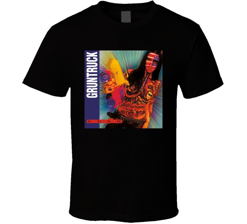 Gruntruck Push T Shirt