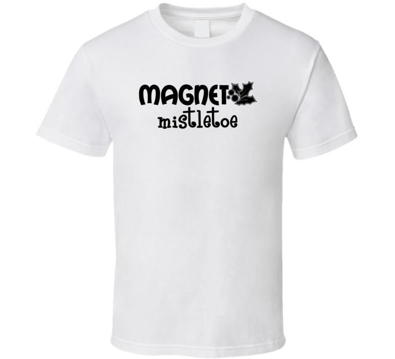 Mistletoe Magnet  V2-3 Barton Market T Shirt