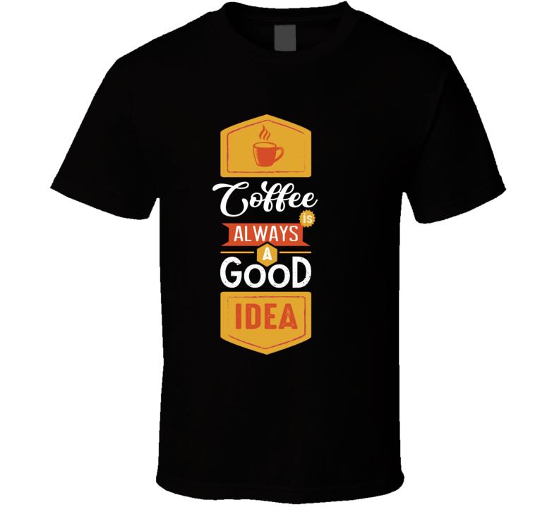 Idea Coffee T Shirt