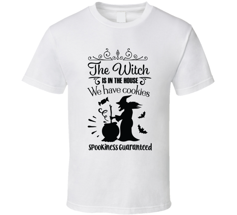 The Witch Is In The House Sign T Shirt