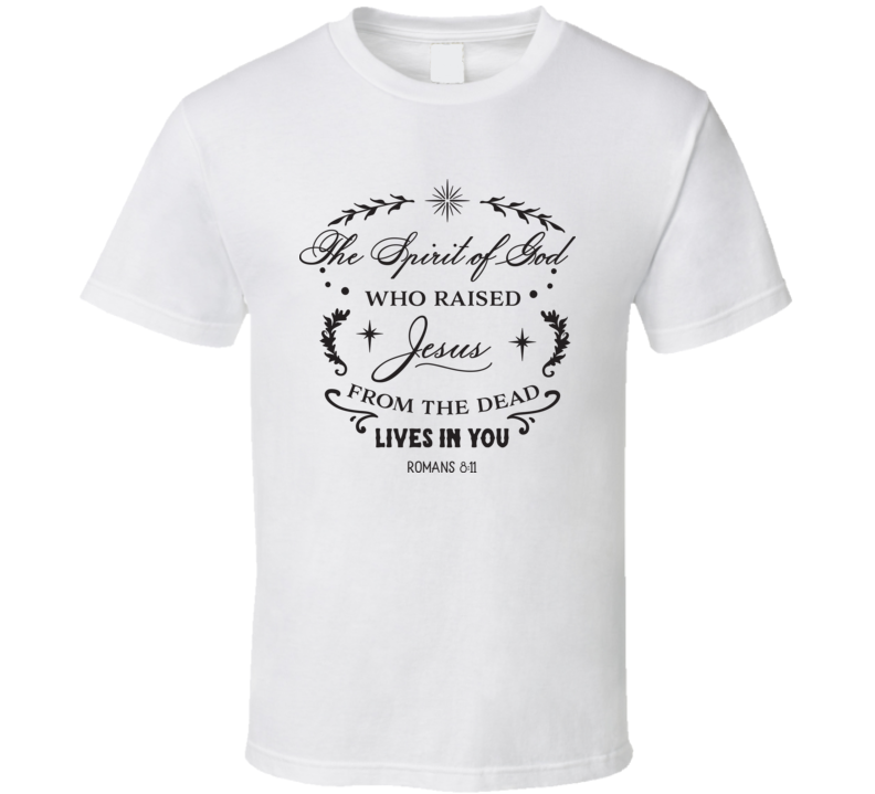 The Spirit Of God T Shirt