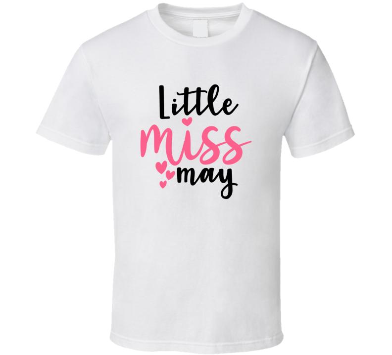 Little Miss May  T Shirt