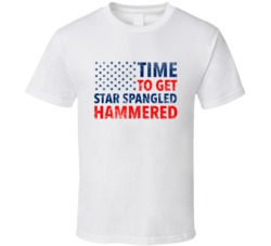 Time To Get Star Spangled Hammered Funny American Flag Memorial Day T Shirt