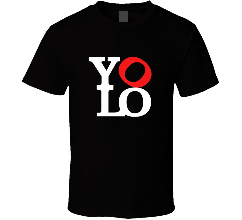 YOLO (You Only Live Once) T Shirt