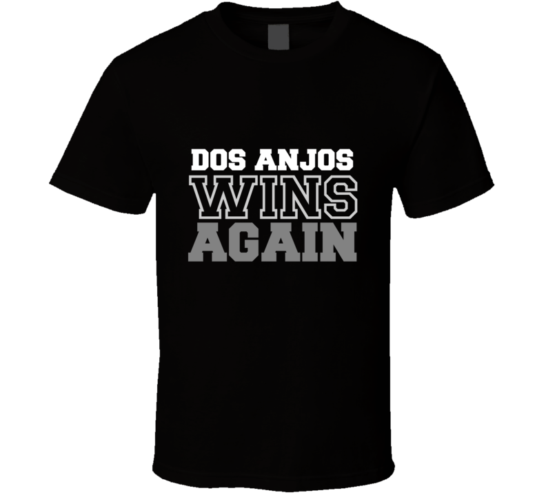 Rafael dos Anjos Wins Again Fighter Champion Boxer Fan T Shirt