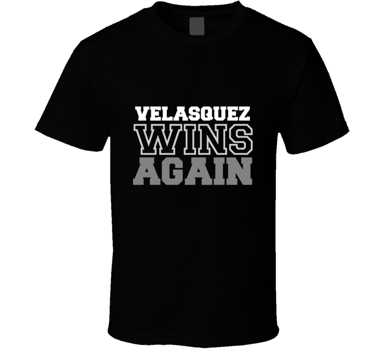 Cain Velasquez Wins Again Fighter Champion Boxer Fan T Shirt