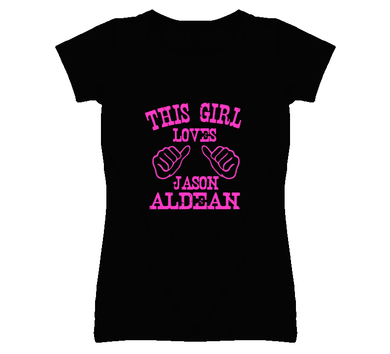This Girl Loves Jason Aldean Country Music T Shirt