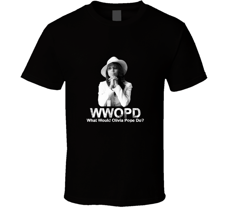 What Would Olivia Pope Do? Scandal Shirt