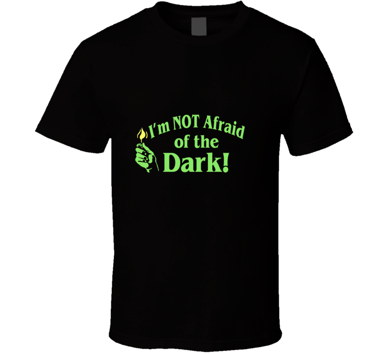 I'm Not Afraid of the Dark Horror Fantasy 90s TV Show  T Shirt