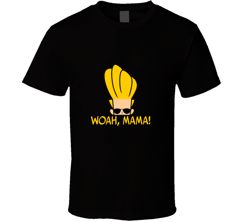 Woah, Mama! Funny Johnny Bravo 90s TV Show T Shirt