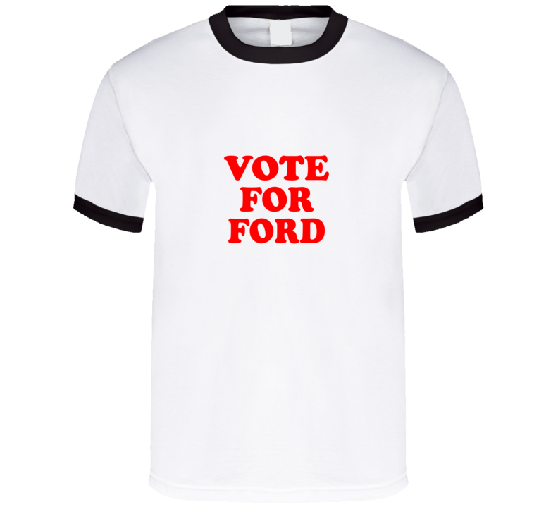 Vote For Ford Funny Mayor Rob Ford Napolean Dynamite Style Political Campaign T Shirt