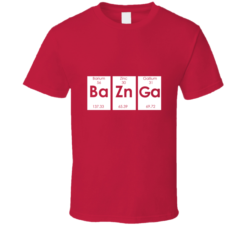 BaZnGa Funny Science Big Bang Theory Geek Nerd  T Shirt
