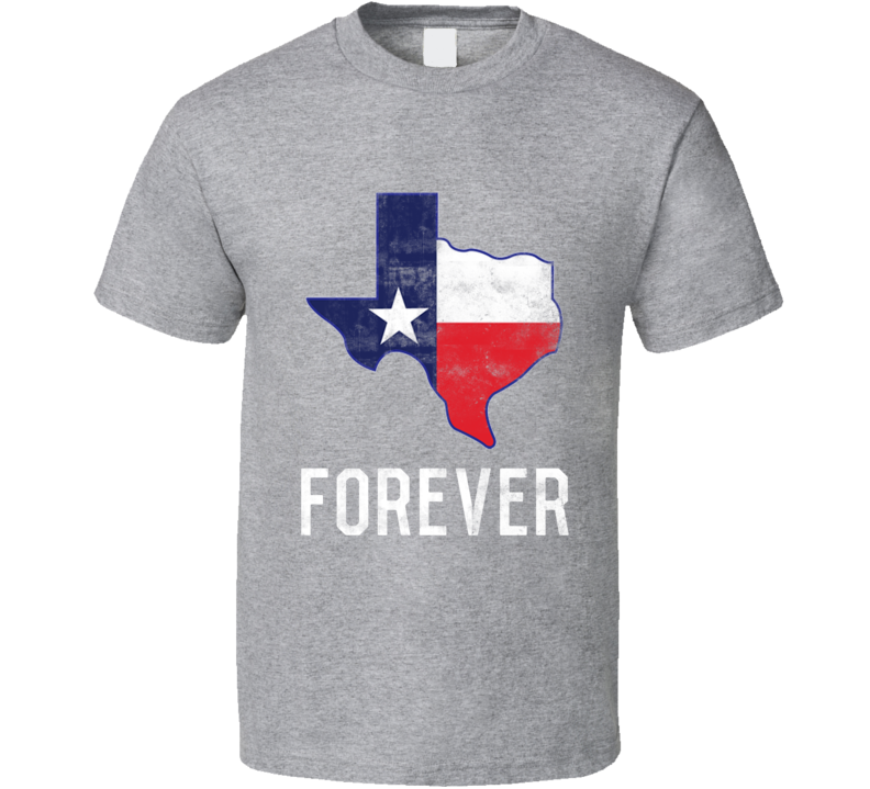 Texas Forever American Patriotic Flag T Shirt