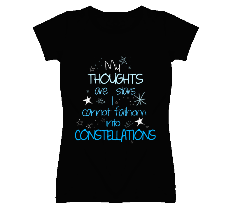 My Thoughts Are Stars I Cannot Fathom into Constellations The Fault in our Stars Book T Shirt