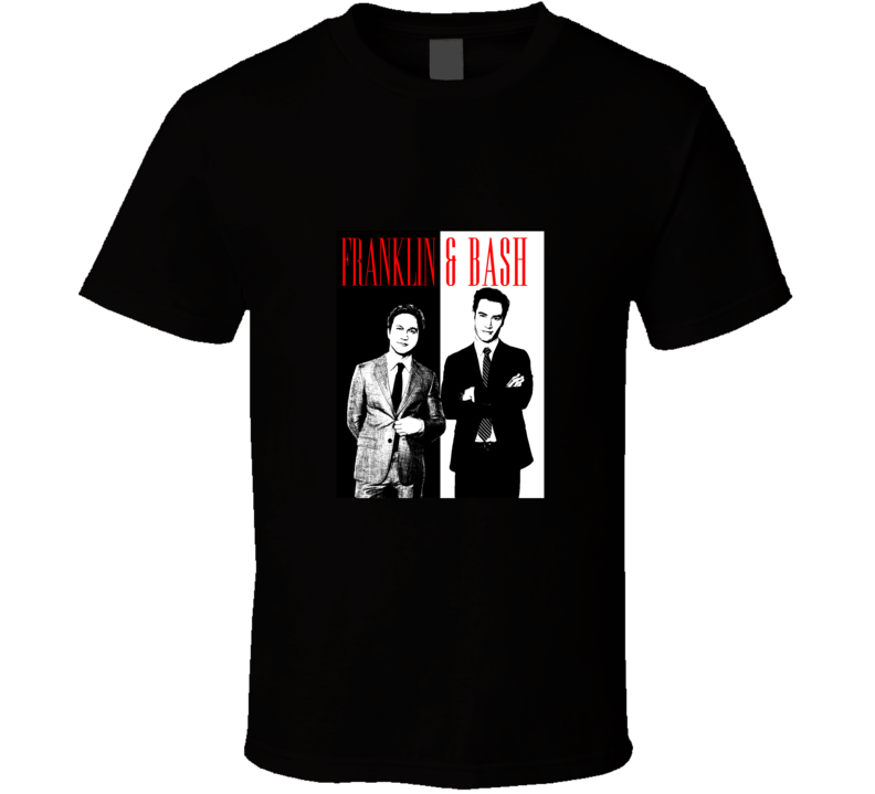 Franklin & Bash Funny Scarface Legal Tv Show  T Shirt