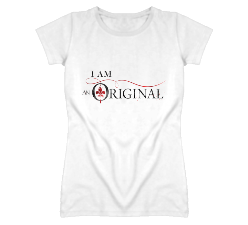 I Am An Original Vampire Tv Show  T Shirt