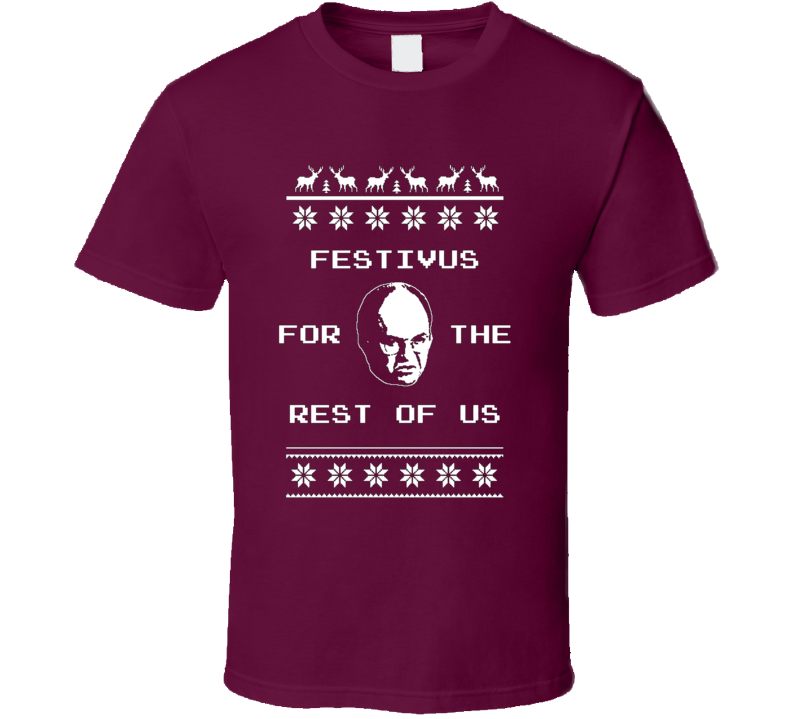 Festivus For The Rest of Us Funny December Holiday  T Shirt