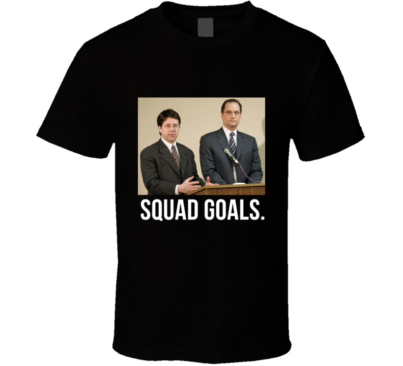Squad Goals Dean Strang and Jerry Buting Lawyer Fan TV T Shirt