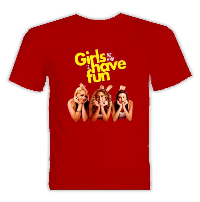 Girls Just Wanna Have Fun Movie T Shirt