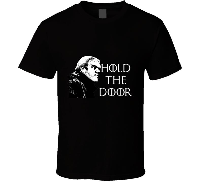 Hold the Door R.I.P Hodor GoT Inspired Medieval Fantasy T Shirt