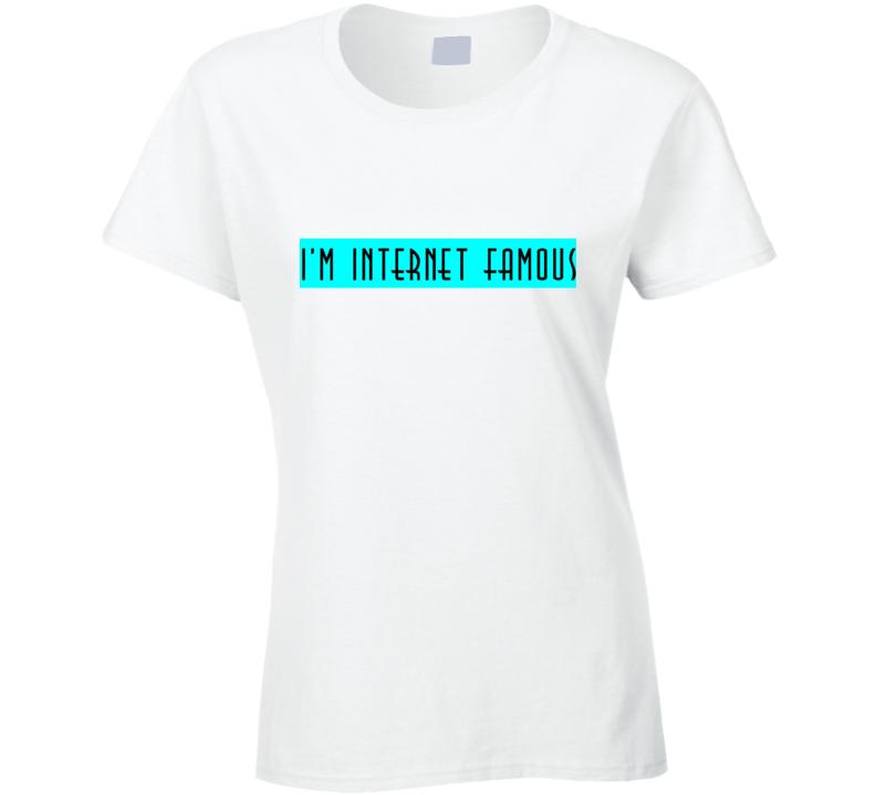 I'm Internet Famous Chanel 5 Scream Queens TV T Shirt