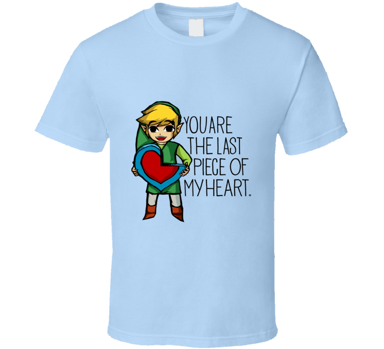 You Are the Last Piece of My Heart Valentine Legend of Zelda Artwork Shirt