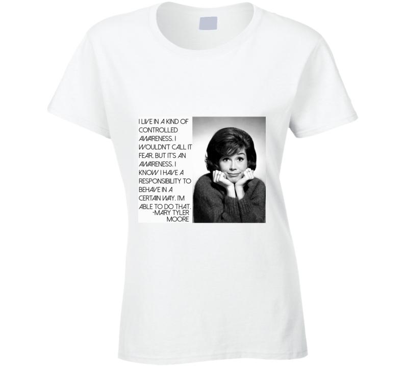 Mary Tyler Moore Quote Retro TV R.I.P  T Shirt