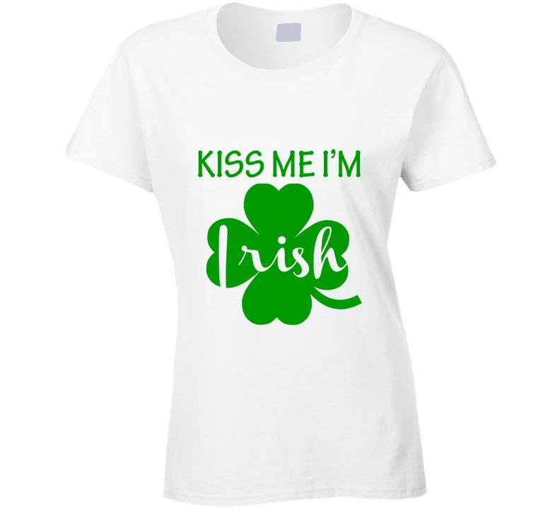 Kiss Me I'm Irish St. Patrick's Day Cute Ladies T Shirt