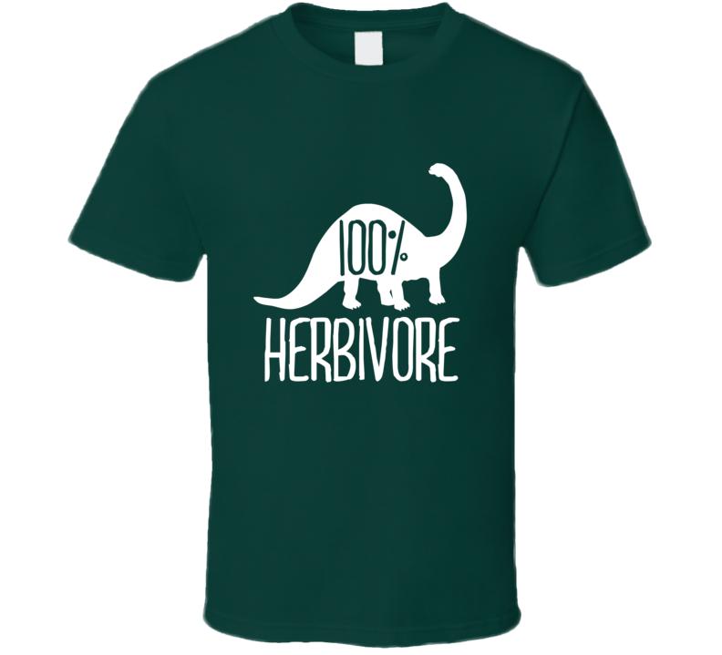 100% Herbivore Funny Vegan Vegetarian Dinosaur Life  T Shirt