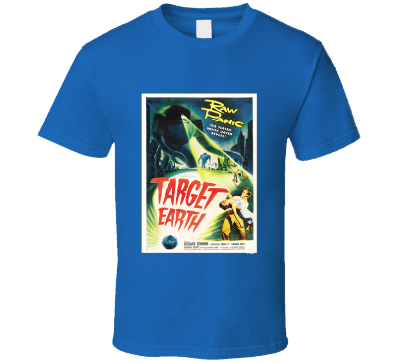 Target Earth Vintage Sci-Fi Horror Movie Poster T Shirt