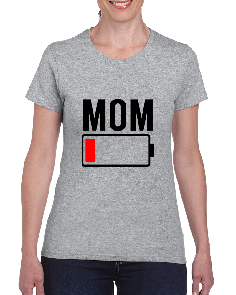 Mom Low Battery Funny Mom Life Mother's Day Gift T Shirt