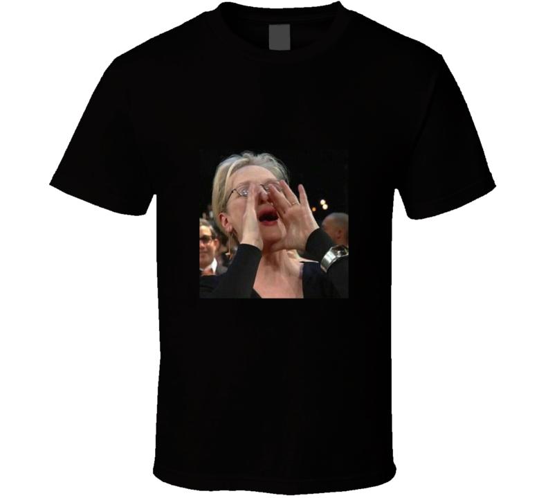 Meryl Streep Singing Meme Funny Actress Sag Awards T Shirt