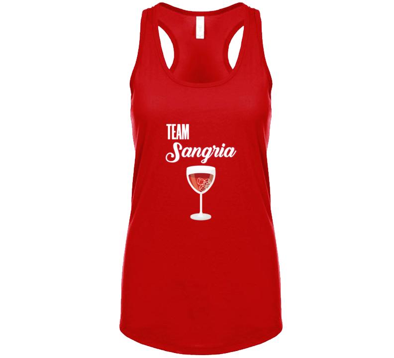 Team Sangria Bachelorette Party Wedding Celebration Wine T Shirt