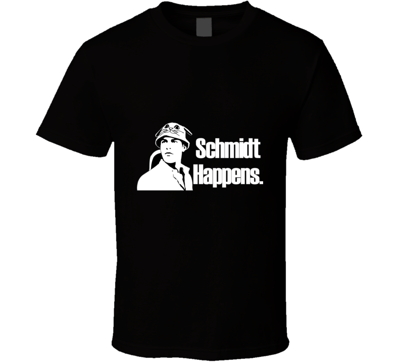 Schmidt Happens Funny New Girl T Shirt