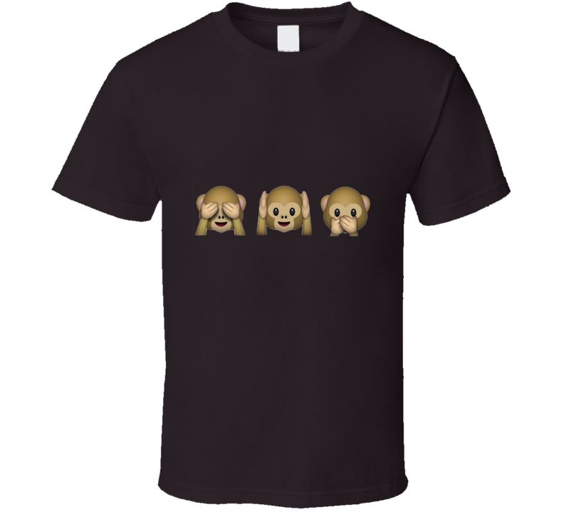 See No Evil, Hear No Evil, Speak No Evil Monkey Emoji   T Shirt