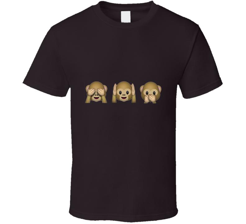 See No Evil, Hear No Evil, Speak No Evil Monkey Emoji   T Shirt