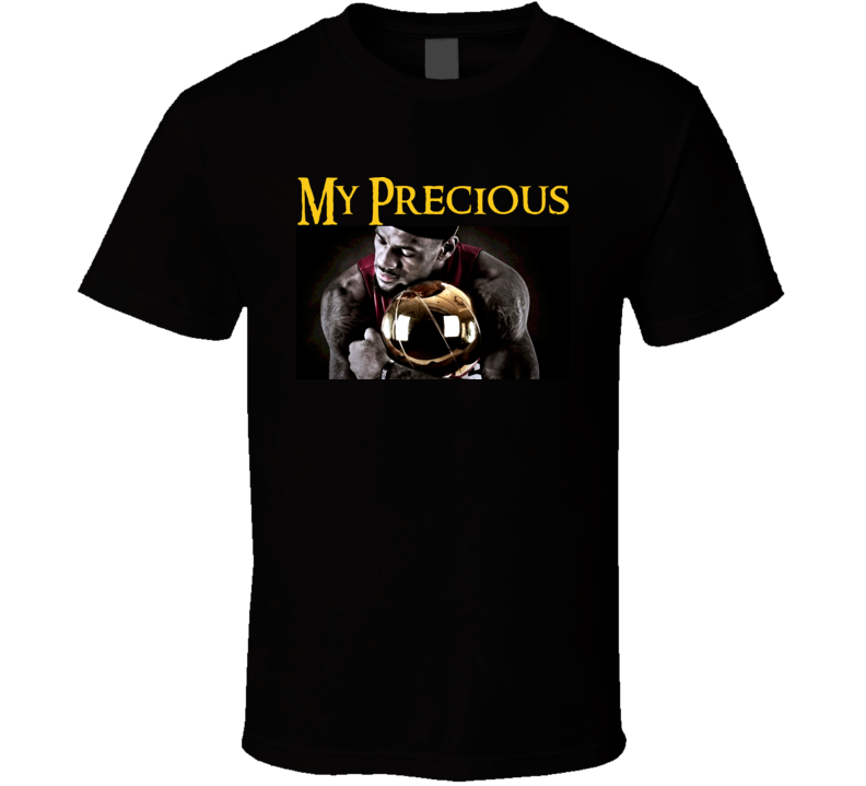My Precious Lebron James Trophy T Shirt