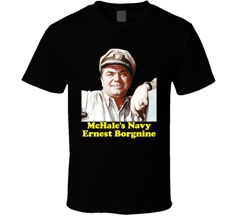 Ernest Borgnine Mchales Navy 60s Tv Comedy T Shirt
