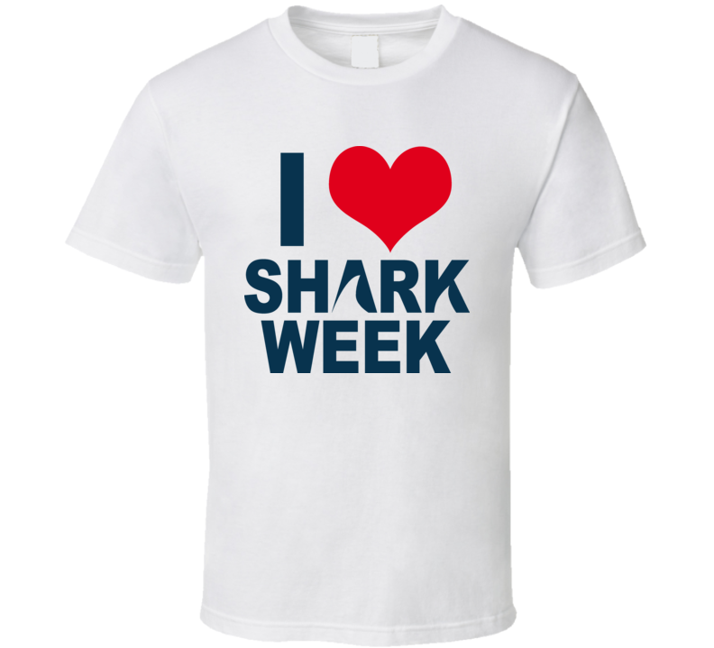 Shark Week I Love T Shirt