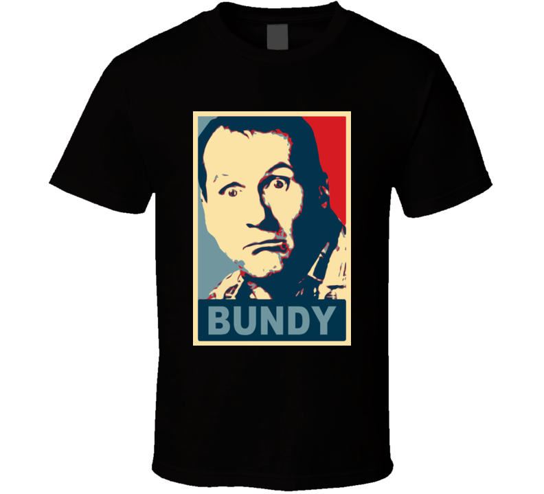 Al Bundy Married With Children Hope T Shirt